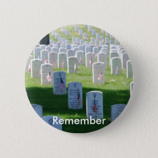 Memorial Day Remember Round Pin-back Button