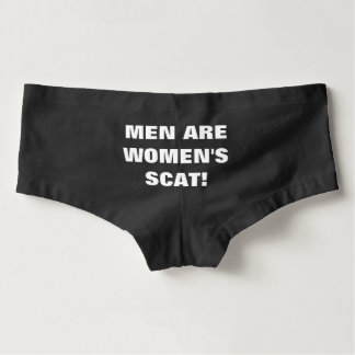 MEN ARE WOMEN'S SCAT HOT SHORTS