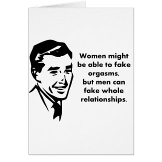 men can fake whole relationships card