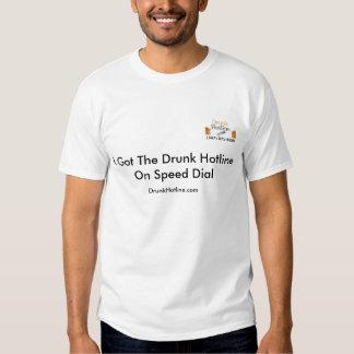 Men - Drunk Hotline On Speed Dial Shirts