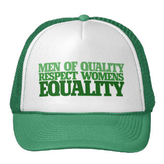 Men of quality respect womens equality mesh hat