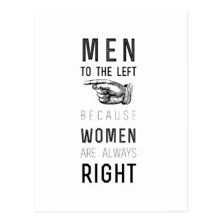 men to the left because women are always right postcard