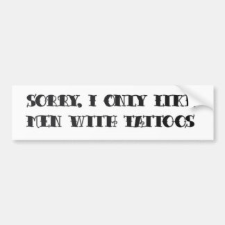 Men with Tattoos Bumper Sticker