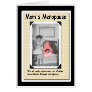 Menopausal Mom Card