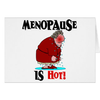 Menopause is Hot Card