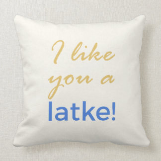 Menorah Flip - I Like You a Latke Throw Pillow