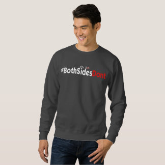 Men's Basic Sweatshirt - #BothSidesDont