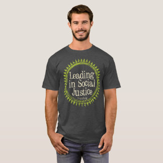 Mens Leading in Social Justice T-Shirt
