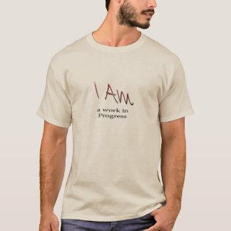 Mens long sleeve shirt,  I am a work in Progress T-Shirt