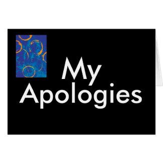 Men's My Apologies Greeting Card