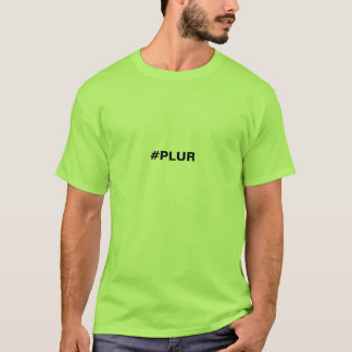 Men's PLUR Hashtag T-Shirt