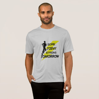 Men's Running T-shirt: Sore Today Strong Tomorrow T-Shirt
