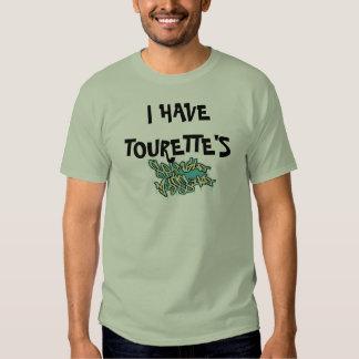 Mens t shirt I HAVE TOURETTE'S