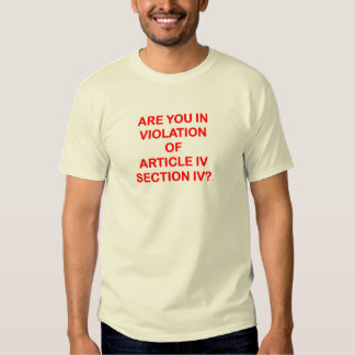 Mens T-shirt w/ ARE YOU IN VIOLATION