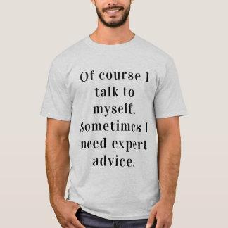 """Mens """"Talking to myself"""" T-Shirt"""