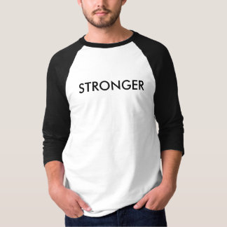"""Mens tee shirt with """"STRONGER"""" caption."""