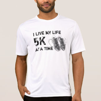 Men's wicking SS - I live my life 5K at a time T-Shirt