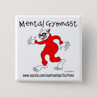 Mental Gymnast 2 Inch Square Button