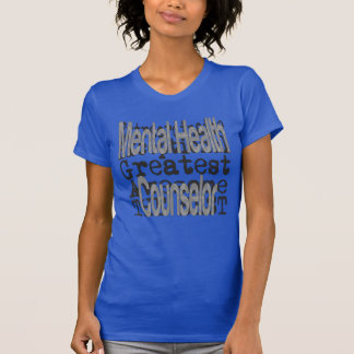 Mental Health Counselor Extraordinaire T-Shirt