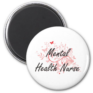 Mental Health Nurse Artistic Job Design with Butte 2 Inch Round Magnet