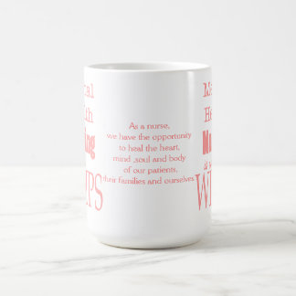 Mental Health Nursing-Not for Wimps!-with Quote Coffee Mug