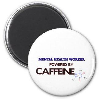 Mental Health Worker Powered by caffeine Magnet
