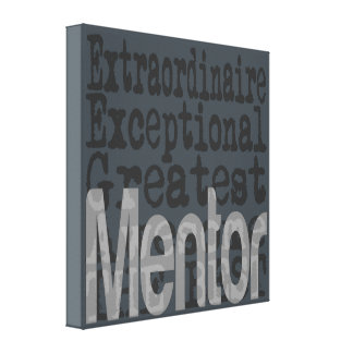 Mentor Extraordinaire Canvas Print