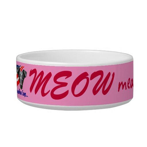 Meow means Obama (girlie-girl) Cat Bowl