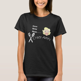 Meow, Meow, Meow.... Crazy Amy's T-Shirt