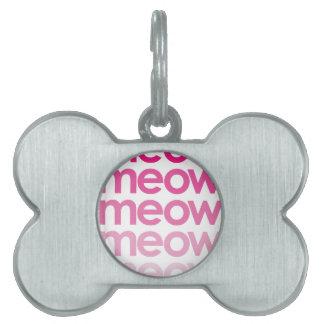meow meow meow meow pet tag