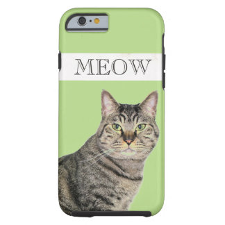 Meow Tabby Cat iPhone 6 Case, Tough Tough iPhone 6 Case