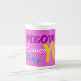 """""""Meow This Tom Cat Loves You"""" Coffee Mugs"""
