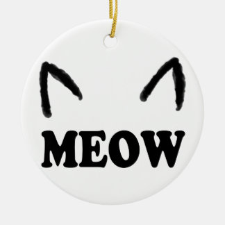 Meow With Cat Ears Ceramic Ornament