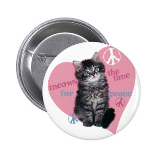 Meows The Time For Peace 2 Inch Round Button