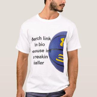 Merch in bio baller T-Shirt