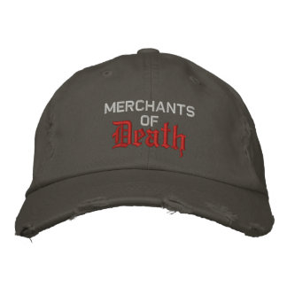 Merchants of Death Embroidered Hat