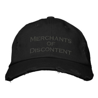 merchants of discontent embroidered hat