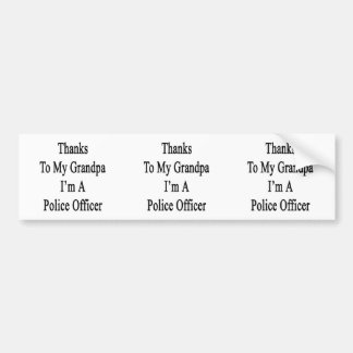 Merci à mon grand-papa je suis un policier adhésifs pour voiture