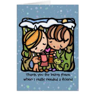 Merci pour être là quand j'ai eu besoin d'un ami cartes de vœux
