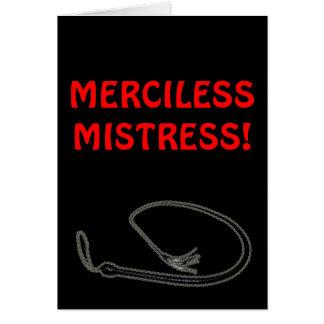 MERCILESS MISTRESS! CARD