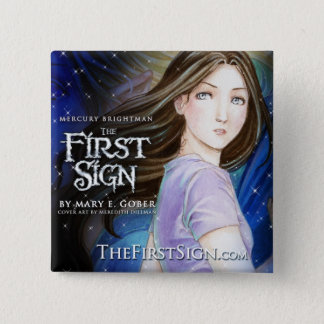 "Mercury Brightman: The First Sign 2"" Button Versio"