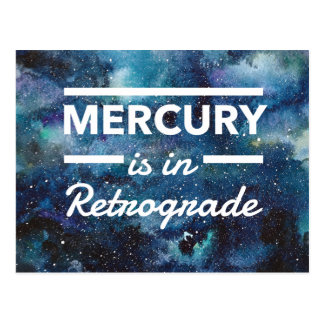 Mercury is in Retrograde Galaxy Watercolor Print Postcard