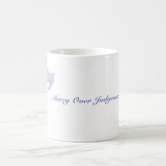 Mercy over Judgement Coffee Mug