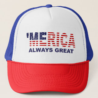 'MERICA ALWAYS GREAT Anti Trump Hat