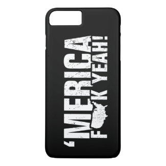 'Merica Fck Yeah! Patriotic American iPhone 7 Plus Case