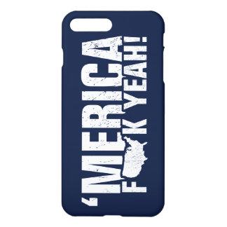 'Merica Fck Yeah! Patriotic American - Navy Blue iPhone 7 Plus Case