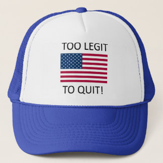 'Merica Too Legit to Quit Trucker Hat