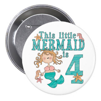 Mermaid 4th Birthday 3 Inch Round Button