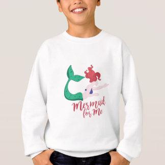 Mermaid For Me Sweatshirt