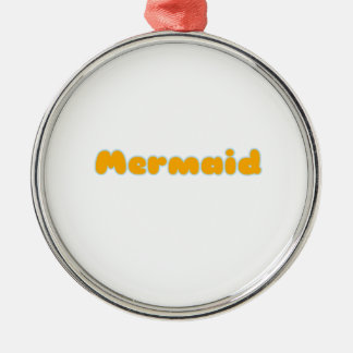 Mermaid Gifts and Shirts Metal Ornament